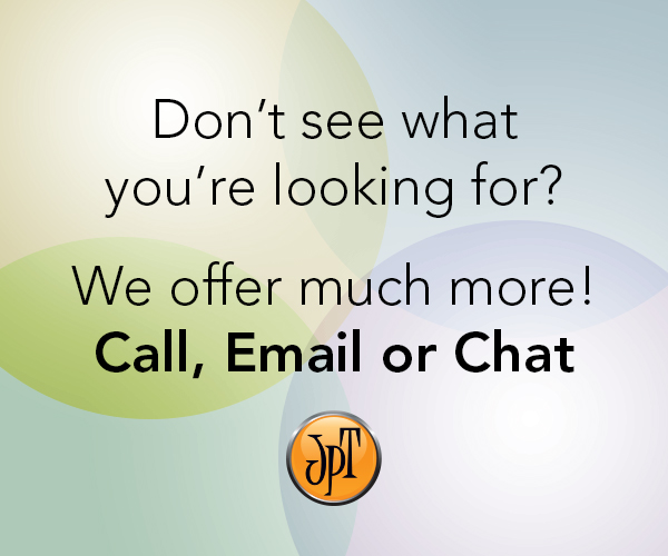 Don't see what you are looking for? We offer much more! Call, Email or Chat with JPT Graphics
